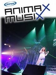 『合集』ANIMAXMUSIX演唱會合集